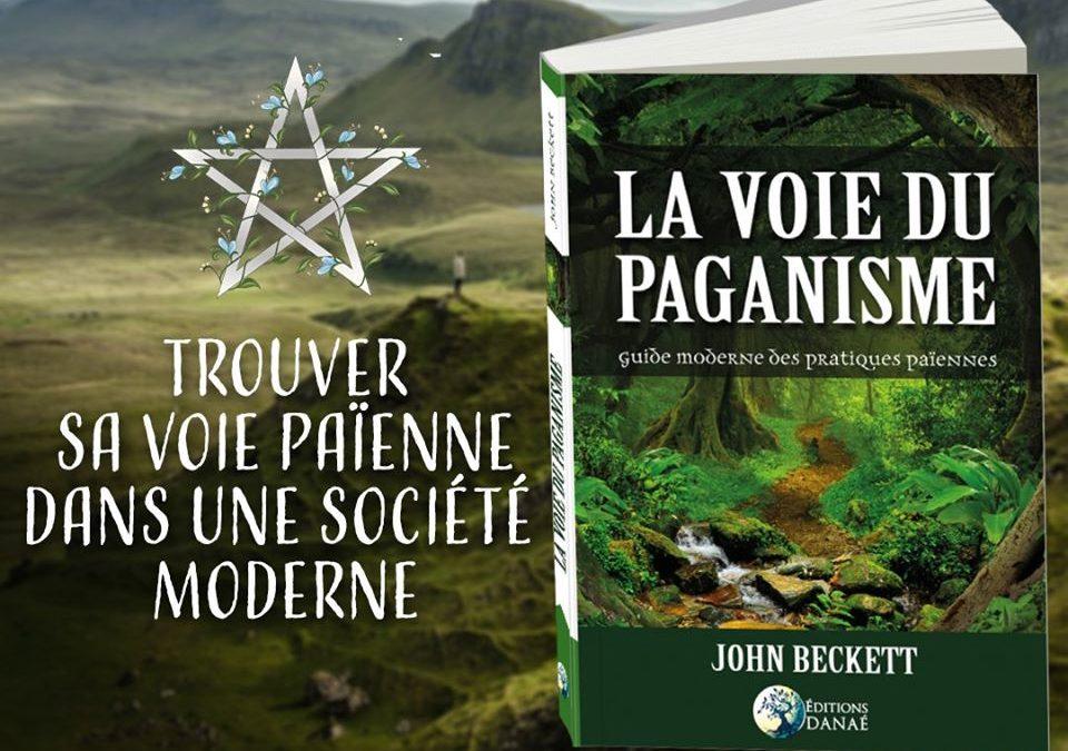 Spiritualité : Se poser les bonnes questions pour bien commencer – La Voie du Paganisme, John Beckett