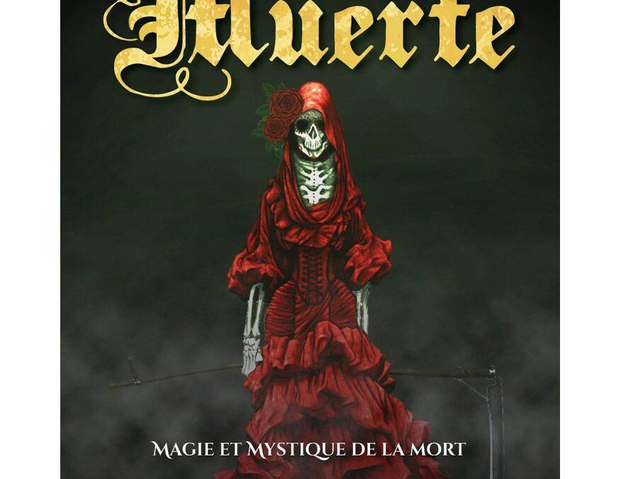 Qui est la Santa Muerte ? – La Santa Muerte, magie et mystique de la Mort, Tomás Prower 1/2